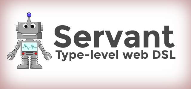 Servant: REST APIs as types cover image