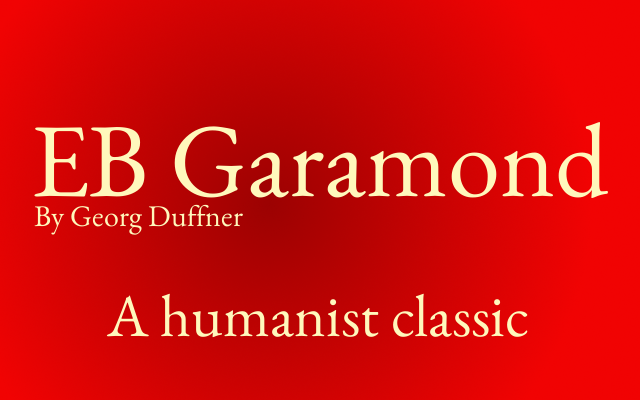 Font of the month: EB Garamond -- Charlie Harvey