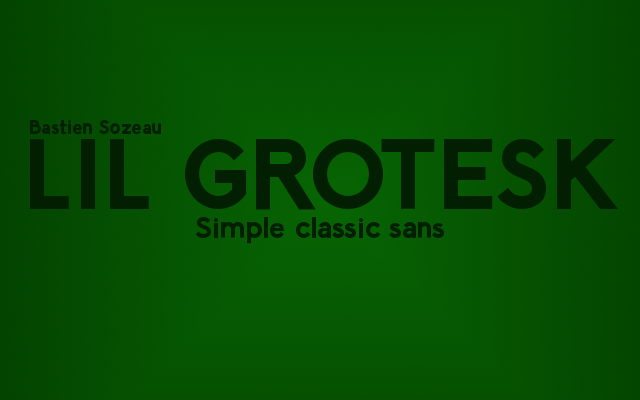 Font of the month: LilGrotesk cover image