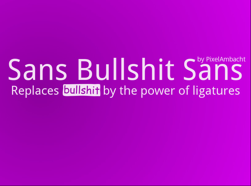 Font of the month: Sans Bullshit Sans cover image