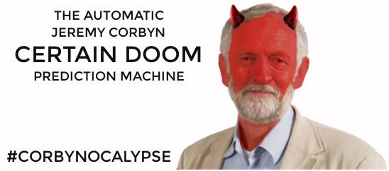 The automatic #corbynocalypse certain doom prediction machine cover image