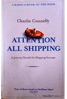 Attention all shipping by Charlie Connelly (cover image)
