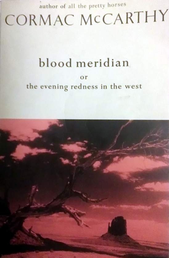 Blood Meridian by Cormac McCarthy, cover image