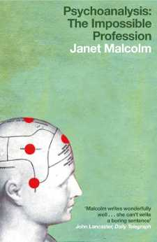 Psychoanalysis: The impossible profession by Janet Malcolm (cover image)