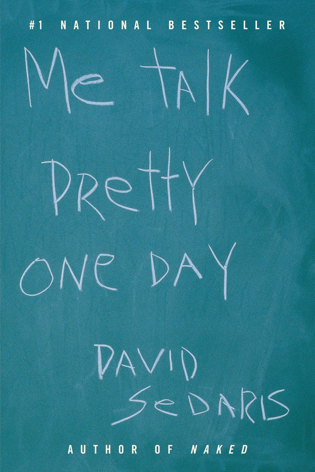 Me talk pretty one day, by David Sedaris front cover