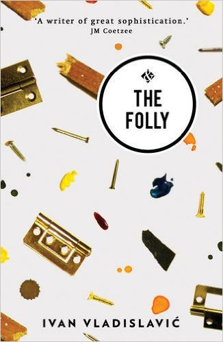 The Folly by Ivan Vladislavić  (cover image)